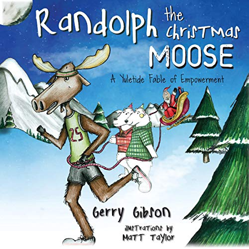 Randolph the Christmas Moose Audiobook By Gerry Gibson cover art