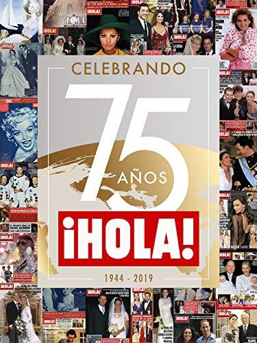 La historia de HOLA: Celebrando 75 años