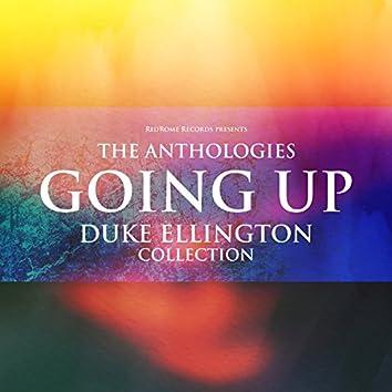The Anthologies: Going Up (Duke Ellington Collection)