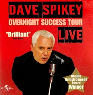 Overnight Success Tour 2003 by Dave Spikey (2003-01-01)