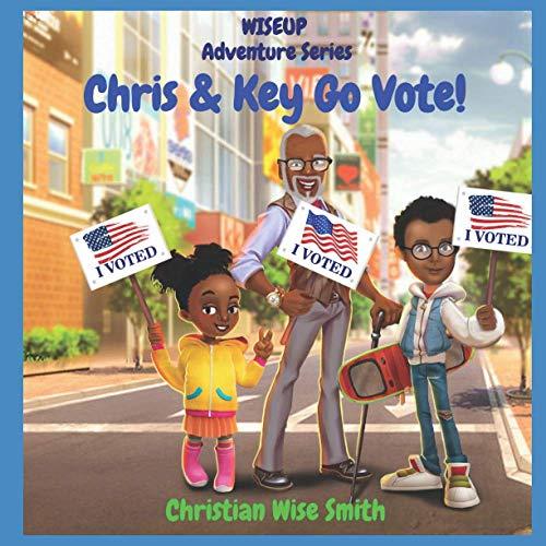 WISEUP Adventure Series: Chris & Key Go Vote!