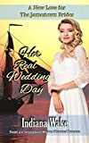 Her Real Wedding Day (A New Love for the Jamestown Brides)
