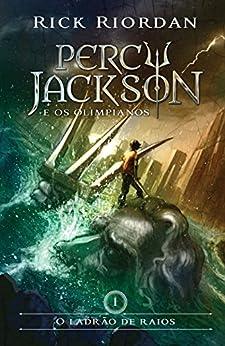 O ladrão de raios (Percy Jackson e os Olimpianos Livro 1) (Portuguese Edition) by [Rick Riordan]