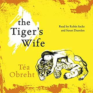 The Tiger's Wife                   By:                                                                                                                                 Tea Obreht                               Narrated by:                                                                                                                                 Robin Sachs,                                                                                        Susan Duerden                      Length: 11 hrs and 22 mins     7 ratings     Overall 3.4