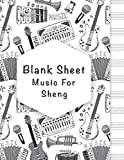 blank sheet music for sheng: music manuscript paper, clefs notebook, composition notebook, blank sheet music compositio, (8.5 x 11 in) 110 pages, 110 ... | gifts standard for students / professionals