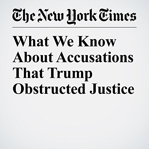 What We Know About Accusations That Trump Obstructed Justice copertina
