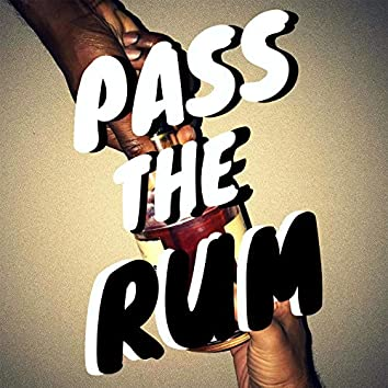 Pass the Rum