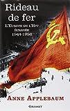 Rideau de fer - L'Europe de l'Est écrasée (1944-1956) - Traduit de l'anglais par P.E. Dauzat