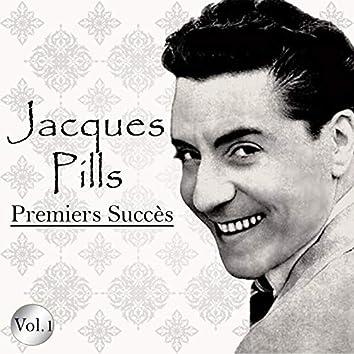 Jacques pills - premiers succès, vol. 1