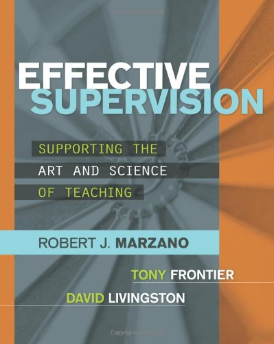 Effective Supervision: Supporting the Art and Science of...