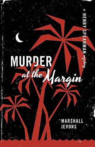 Murder at the Margin: A Henry Spearman Mystery
