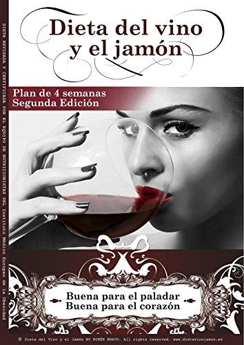 Dieta del Vino y el Jamón: Buena para tu paladar, buena para tu corazón
