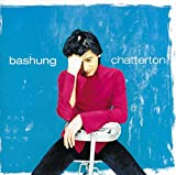 Songtexte von Alain Bashung - Chatterton