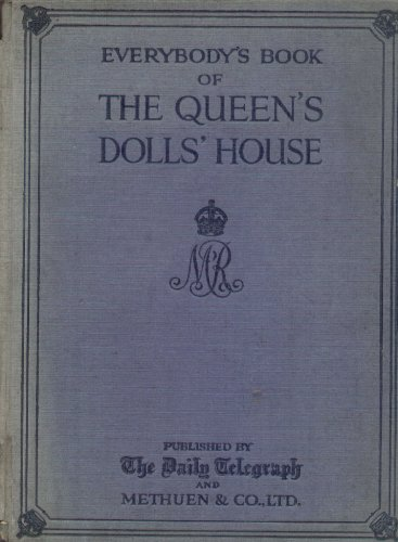 Everybody's Book of the Queen's Dolls' House