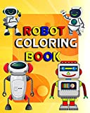 robot coloring book: Great Coloring Pages For Kids, Best Gift Idea for Kids, Space Technology Robotic Fun for Toddlers and Kids