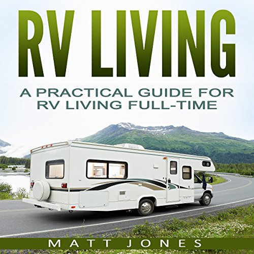 RV Living Audiobook By Matt Jones cover art
