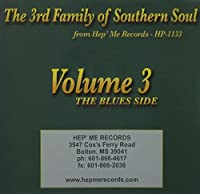 3rd Family of Southern Soul 3: