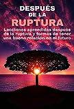 DESPUÉS DE LA RUPTURA (GUIAS AMOROSAS)
