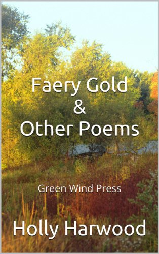 Faery Gold: & Other Poems (English Edition)