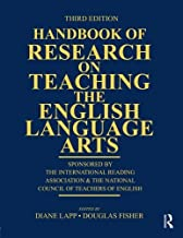 By Author Handbook of Research on Teaching the English Language Arts: Co-Sponsored by the International Readin (3rd Edition)