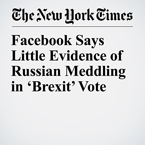Facebook Says Little Evidence of Russian Meddling in 'Brexit' Vote copertina