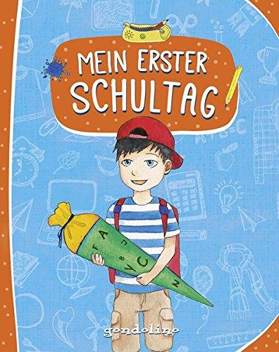 Mein erster Schultag (Für Jungs): Eintragbuch zur Einschulung für Jungs - Erinnerungsbuch zum Schulstart - Geschenke für die Schultüte.
