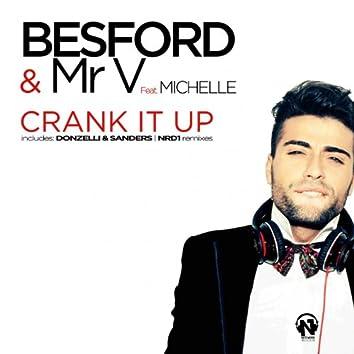 Crank It Up (feat. Michelle)