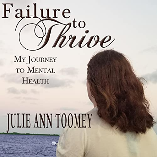 Failure to Thrive Audiobook By Julie Ann Toomey cover art