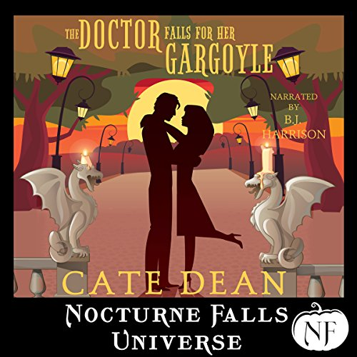 The Doctor Falls for Her Gargoyle: A Nocturne Falls Universe Story audiobook cover art