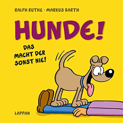 Hunde!: Das macht der sonst nie! (Shit happens!)