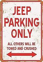 [ZUNYI]ブリキ看板 Jeep Parking ONLY 復古風壁の装飾家、パブ、ビール、ガレージ、庭、コーヒー[20x30cm]