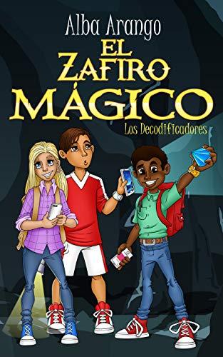 Portada del libro El zafiro mágico de Alba Arango
