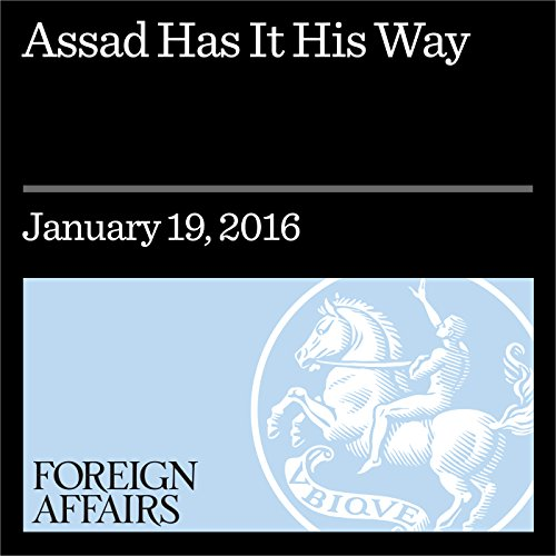 Assad Has It His Way audiobook cover art