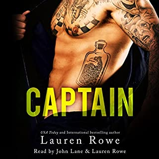 Captain                   By:                                                                                                                                 Lauren Rowe                               Narrated by:                                                                                                                                 Lauren Rowe,                                                                                        John Lane                      Length: 11 hrs and 11 mins     1,062 ratings     Overall 4.5