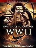 WWII Gun Camera Footage - Digitally Remastered - Bonus Video - WWII Cameras in Action!