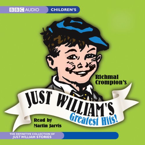 Just William's Greatest Hits! audiobook cover art