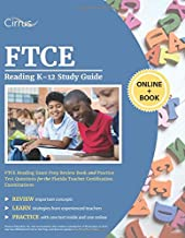 FTCE Reading K-12 Study Guide: FTCE Reading Exam Prep Review Book and Practice Test Questions for the Florida Teacher Certification Examinations