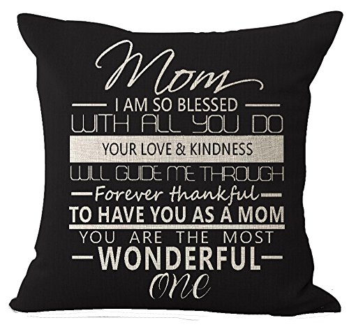 Andreannie Best Gift for Mother Sweet Blessing Mom I Am So Blessed Your Love Kindness Black Cotton Linen Throw Pillow Case Cushion Cover Home Office Decorative Square 18 X 18 Inches