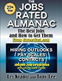 The Jobs Rated Almanac: The Best Jobs and How to Get Them