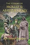 The History of Molise and Abruzzo Italy: A Journey From the Ancient Samnites to My Mother!