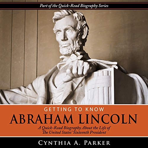 Getting to Know Abraham Lincoln audiobook cover art