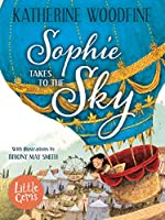 Sophie Takes to the Sky (Little Gems)