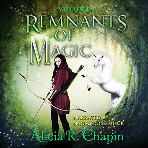 Remnants of Magic, Book 1 cover art