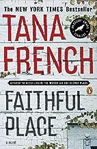 Faithful Place by Tana French (2011-06-28)