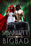 Scarlett and the Big Bad (Fated Fairytales Book 1) (English Edition)