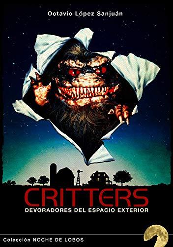 Critters: Devoradores del espacio exterior: 6 (Noche de Lobos)