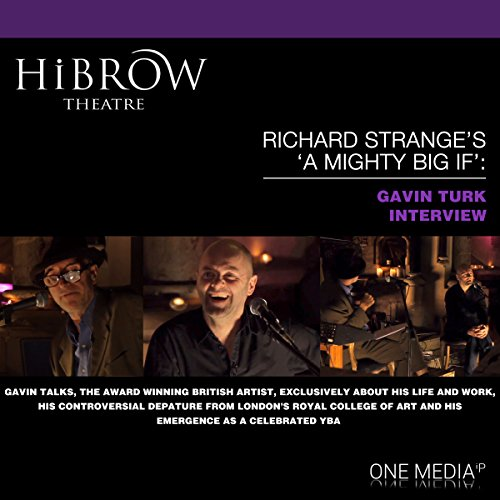 HiBrow: Richard Strange's A Mighty Big If with Gavin Turk audiobook cover art