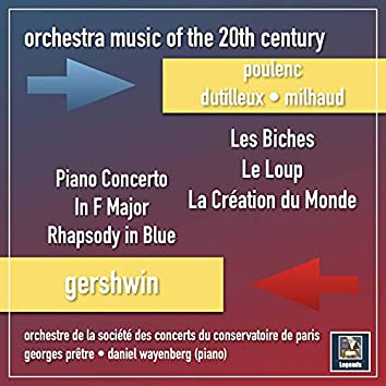 Music of the 20th Century: Poulenc, Dutilleux, Milhaud & Gershwin