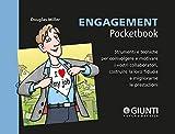 Engagement: Strumenti e tecniche per coinvolgere e motivare i vostri collaboratori, costruire la loro fiducia e migliorarne le prestazioni (Management Pocketbooks) (Italian Edition)