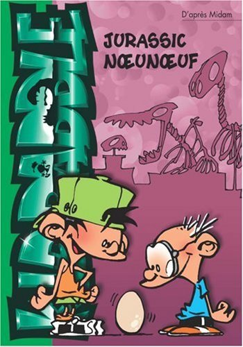 KID PADDLE T08 : JURASSIC NOEUNOEUF by MIDAM (January 19,2005)